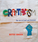 Craftivism Intersection Between Craft And Activism