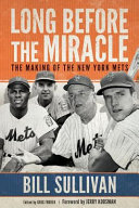 Long Before the Miracle New York Mets Baseball Franchise Which Manifested