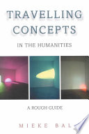 Ebook Travelling Concepts in the Humanities Epub Mieke Bal,Sherry Marx-MacDonald Apps Read Mobile