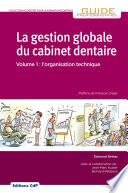 La gestion globale du cabinet dentaire - Editions CdP -