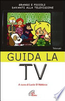 Guida la Tv. Grandi e piccoli davanti alla televisione