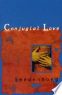 The Delights Of Wisdom On The Subject Of Conjugial Love