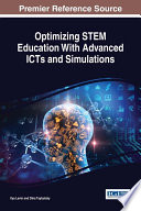 Optimizing STEM Education With Advanced ICTs and Simulations