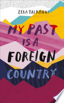 My Past Is a Foreign Country  A Muslim feminist finds herself Book PDF