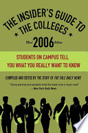 The Insider s Guide to the Colleges  2006