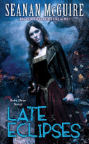 Late Eclipses (Toby Daye Book 4) : october 'toby' daye, changeling knight in...