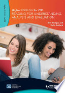 Higher English for CfE  Reading for Understanding  Analysis and Evaluation