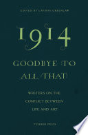 1914 Goodbye To All That