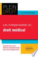 Les Indispensables Du Droit M Dical