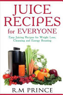 Juice Recipes for Everyone