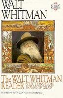 The Walt Whitman Reader