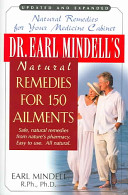 Dr  Earl Mindell s Natural Remedies for 150 Ailments