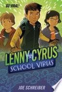 Lenny Cyrus  School Virus