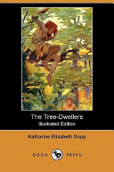 The Tree-Dwellers