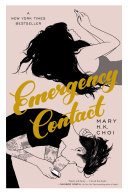 Emergency Contact by Mary H. K. Choi