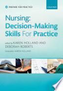 Nursing  Decision Making Skills for Practice