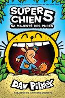 Super Chien : N° 5 - Sa Majesté des puces Book