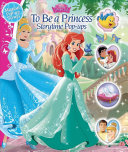 Disney Princess  To Be a Princess