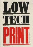 Low-tech print : contemporary hand-made printing