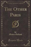 The Other Paris  Classic Reprint