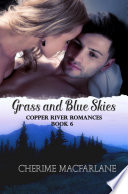 Grass and Blue Skies Book PDF