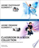 Adobe Premiere Elements 7 Classroom in a Book