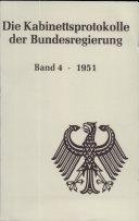 Die Kabinettsprotokolle der Bundesregierung: 1951