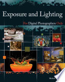 exposure-and-lighting-for-digital-photographers-only
