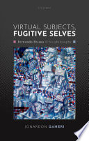 Virtual Subjects  Fugitive Selves Book PDF