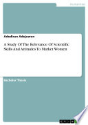 A Study Of The Relevance Of Scientific Skills And Attitudes To Market Women