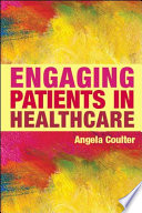 Engaging Patients In Healthcare : in healthcare. it explains the theories and...