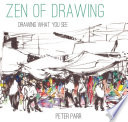 Zen of Drawing How to Draw What You See