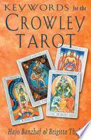 Keywords for the Crowley Tarot So You Can Readily Check Card Meanings