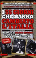 Cinquantacinque giorni che hanno cambiato l Italia
