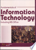 Fundamentals of Information Technology Including MS Office