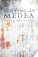 Looking At Medea