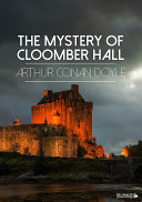 The Mystery of Cloomber Hall