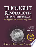 Thought Revolution & The Key To Perfect Health