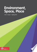 Environment  Space  Place  Volume 4  Issue 1  Spring 2012