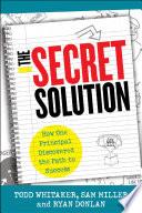 The Secret Solution