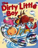 The dirty little boy