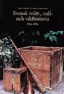 Svensk mått-, mål- och vikthistoria, 1605-1889