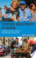 Everyday Adjustments in Havana