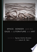 Space  Gender  and the Gaze in Literature and Art