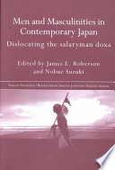 Men and Masculinities in Contemporary Japan