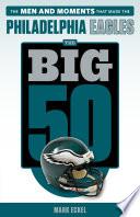 Big 50: Philadelphia Eagles