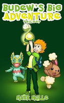 Budew s Big Adventure Trilogy  an Unofficial Pokemon Go Diary Book for Kids Ages 6   12  Preteen