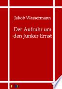 Der Aufruhr Um Den Junker Ernst
