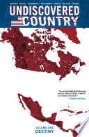 Undiscovered Country Vol  1  Destiny Book PDF