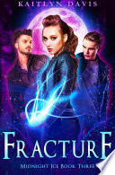 Fracture Midnight Ice Book Three
